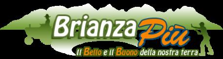 BrianzaPiù | Il Bello e il Buono della nostra terra