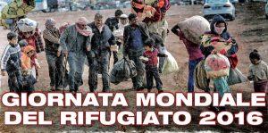 Giornata mondiale del rifugiato 2016